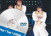 Hey! Say! JUMP DVD
